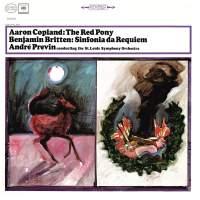 Copland: The Red Pony & Britten: Sinfonia da Requiem, Op. 20