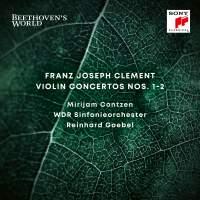Beethoven's World - Clement: Violin Concertos Nos. 1 & 2