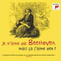 Je n'aime pas Beethoven, mais ça j'aime bien !