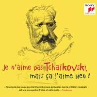 Je n'aime pas Tchaikovski, mais ça j'aime bien !