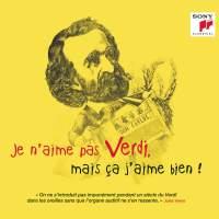 Je n'aime pas Verdi, mais ça j'aime bien !