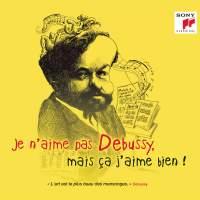 Je n'aime pas Debussy, mais ça j'aime bien !