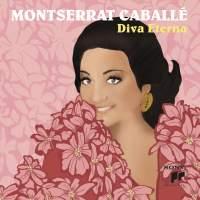 Montserrat Caballe, Diva Eterna