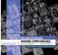Dubugnon: Arcanes Symphoniques, Op. 30 (18 symphonic movements based on the main cards of the Tarot)