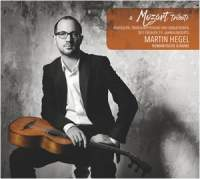 A Mozart Tribute: Martin Hegel