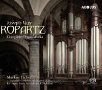 Ropartz: Complete Organ Works