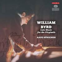 Byrd: Late Music for the Virginals