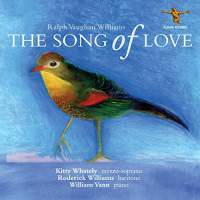 Ralph Vaughan Williams: The Song Of Love