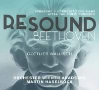 Re-Sound Beethoven Volume 6: Symphony No. 8