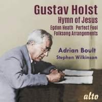 Holst: Hymn of Jesus & Egdon Heath