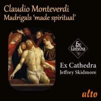 Monteverdi Madrigals 'made spiritual'