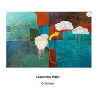 Cassandra Miller: O Zomer!