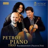 Rachmaninov, Franck & Suk: Piano Trios