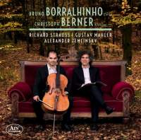 Strauss, Mahler & Zemlinsky: Works For Cello & Piano