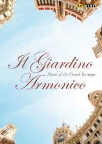 Il Giardino Armonico: Music of the French Baroque
