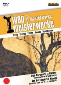 1000 Masterworks: From Muromachi to Nihonga