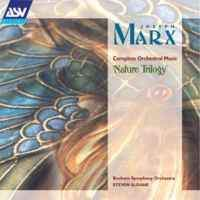Joseph Marx - Complete Orchestral Music Volume 1