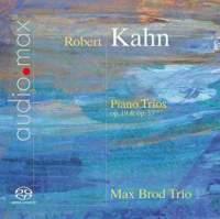 Robert Kahn: Piano Trios Nos. 1 & 2