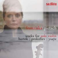 Bartók, Prokofiev & Ysaÿe: Works for Solo Violin