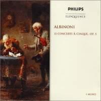 Albinoni: 12 Concerti a cinque, Op. 5