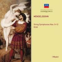 Mendelssohn: String Symphonies & Octet