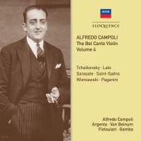 Alfredo Campoli: The Bel Canto Violin - Volume 4