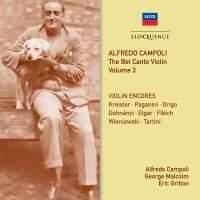 Alfredo Campoli: The Bel Canto Violin - Volume 3