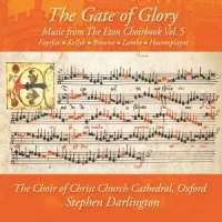 The Gate of Glory: Music from the Eton Choirbook Vol. 5