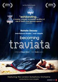 Becoming Traviata: A film by Philippe Béziat from Verdi's Opera