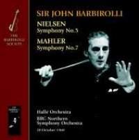 Sir John Barbirolli conducts Nielsen & Mahler