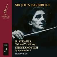 Strauss: Tod und Verklärung & Shostakovich: Symphony No. 5