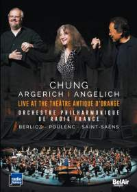 Chung, Argerich, Angelich: Live at the Theatre Antique d'Orange