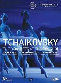 Tchaikovsky: The Three Ballets at the Bolshoi