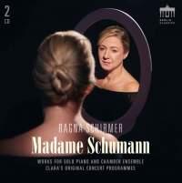 Clara Schumann: Madame Schumann