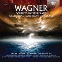 Wagner: Complete Overtures and Orchestral Music