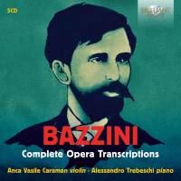Bazzini: Complete Opera Transcriptions