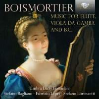 Boismortier: Music for Flute, Viola da Gamba and B.C.