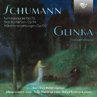 Schumann: Chamber Works with Clarinet & Glinka: Trio pathétique