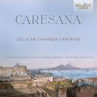 Caresana: Secular Chamber Cantatas