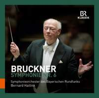 Bruckner: Symphony No. 6 in A major