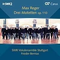 Reger: Drei Motetten Op. 110