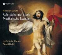 Schütz: Auferstehungshistorie & Muskalische Exequien