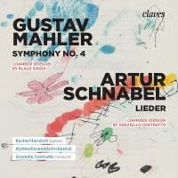Mahler: Symphony No. 4 & Schnabel: Lieder