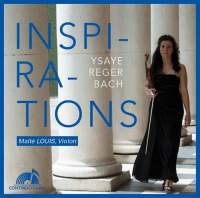 Inspirations: Ysaÿe, Reger & JS Bach