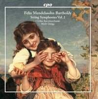 Mendelssohn: String Symphonies, Vol. 2