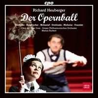 Heuberger: Der Opernball (The Opera Ball)