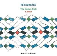 Per Nørgård: The Organ Book & Canon