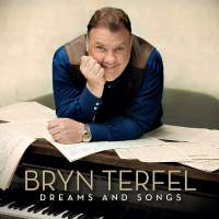 Bryn Terfel: Dreams and Songs