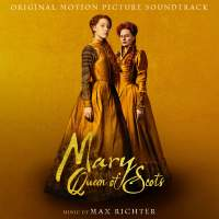 Max Richter - Mary Queen Of Scots