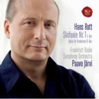 Hans Rott: Symphony No. 1 and Suite